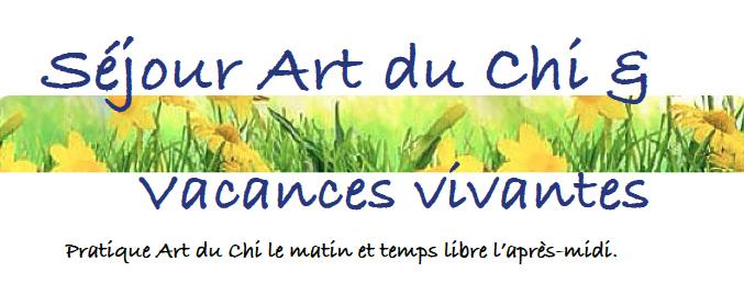 bandeau Art du Chi & vacances vivantes Bourgogne